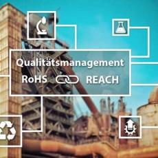 REACh Verordnung und RoHS Richtlinie - Qualitätsmanagement ISO 9001
